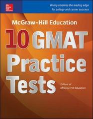 McGraw-Hill Education 10 GMAT Practice Tests 1st Edition 9780071843492 0071843493