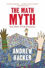 The Math Myth 1st Edition 9781620970683 1620970686