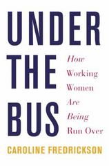 Under the Bus 1st Edition 9781620970102 1620970104