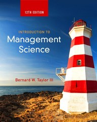 Introduction to Management Science 12th Edition 9780133825770 0133825779