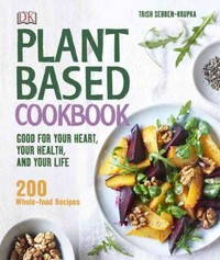 Plant-Based Cookbook 1st Edition 9781465435361 1465435360