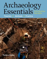 Archaeology Essentials 3rd Edition 9780500291597 0500291594