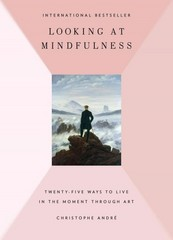 Looking at Mindfulness 1st Edition 9780399175633 0399175636