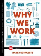 Why We Work 1st Edition 9781476784861 1476784868