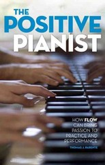 The Positive Pianist 1st Edition 9780199316601 0199316600