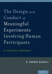 The Design and Conduct of Meaningful Experiments Involving Human Participants 1st Edition 9780199385232 0199385238