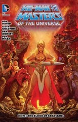 He-Man and the Masters of the Universe Vol. 5: The Blood of Grayskull 1st Edition 9781401253394 1401253393