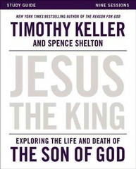 Jesus the King 1st Edition 9780310814443 0310814448