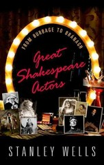 Great Shakespeare Actors 1st Edition 9780198703297 0198703295