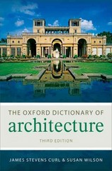 The Oxford Dictionary of Architecture 3rd Edition 9780199674985 0199674981