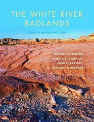 The White River Badlands 1st Edition 9780253016065 0253016061