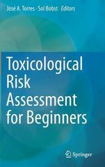 Toxicological Risk Assessment for Beginners 1st Edition 9783319127507 3319127500