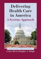 Delivering Health Care in America 5th Edition 9781284069655 1284069656