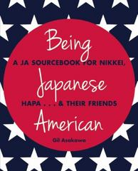 Being Japanese American 2nd Edition 9781611720228 1611720222