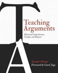 Teaching Arguments 1st Edition 9781625310439 1625310439
