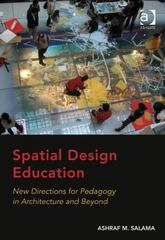 Spatial Design Education 1st Edition 9781317051527 1317051521