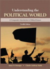 Understanding the Political World 12th Edition 9780133941470 0133941477