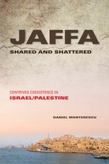 Jaffa Shared and Shattered 1st Edition 9780253016775 0253016770