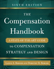 The Compensation Handbook, Sixth Edition: A State-of-the-Art Guide to Compensation Strategy and Design 6th Edition 9780071838238 0071838236