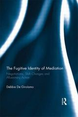 The Fugitive Identity of  Mediation 1st Edition 9781138884793 1138884790