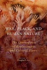War, Peace, and Human Nature 1st Edition 9780190232467 0190232463