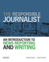 The Responsible Journalist 1st Edition 9780199732340 0199732345