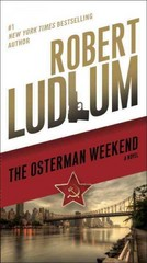 The Osterman Weekend 1st Edition 9780345539274 0345539273