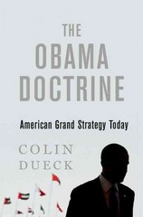 The Obama Doctrine 1st Edition 9780190202620 0190202629