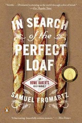 In Search of the Perfect Loaf 1st Edition 9780143127628 0143127624