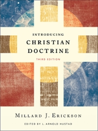 Introducing Christian Doctrine 3rd Edition 9780801049194 0801049199