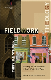 Fieldwork in Theology 1st Edition 9780801049309 080104930X