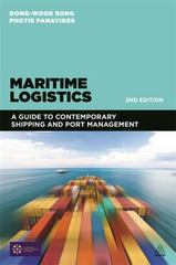 Maritime Logistics 2nd Edition 9780749472689 0749472685