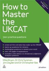 How to Master the UKCAT 5th Edition 9780749473747 0749473746
