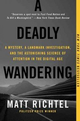 A Deadly Wandering 1st Edition 9780062284075 006228407X
