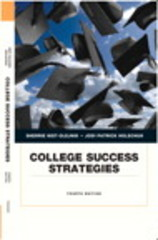 College Success Strategies 4th Edition 9780134051857 0134051858