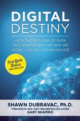 Digital Destiny 1st Edition 9781621573739 1621573737