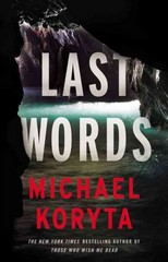 Last Words 1st Edition 9780316122634 0316122637