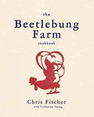 The Beetlebung Farm Cookbook 1st Edition 9780316404075 0316404071