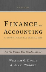 Finance and Accounting for Nonfinancial Managers 7th Edition 9780465078981 0465078982