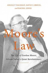 Moore's Law 1st Edition 9780465055647 0465055648