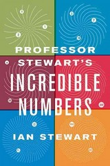Professor Stewart's Incredible Numbers 1st Edition 9780465042722 0465042724
