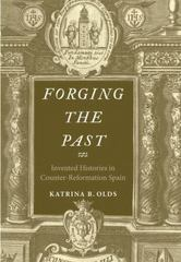 Forging the Past 1st Edition 9780300186062 0300186061