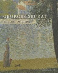 Georges Seurat 1st Edition 9780300212822 0300212828