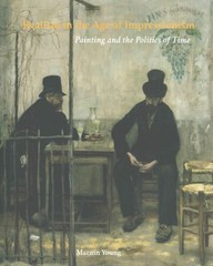 Realism in the Age of Impressionism 1st Edition 9780300212853 0300212852