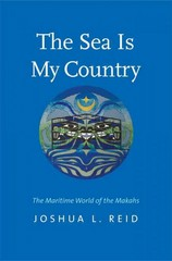 The Sea Is My Country 1st Edition 9780300209907 0300209908