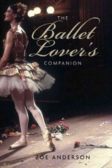 The Ballet Lover's Companion 1st Edition 9780300154283 0300154283