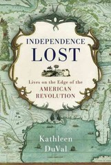 Independence Lost 1st Edition 9781400068951 1400068959