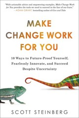 Make Change Work for You 1st Edition 9780399166778 0399166777