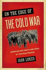 On the Edge of the Cold War 1st Edition 9780190217846 0190217847
