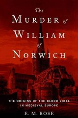 The Murder of William of Norwich 1st Edition 9780190219628 0190219629